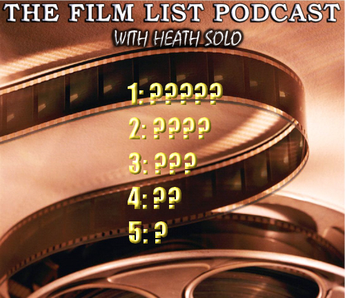 the film list a film tv podcast