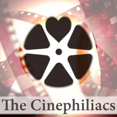 the cinephiliacs